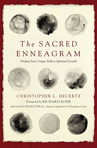 The Sacred Enneagram: Finding Your Unique Path