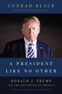 A President Like No Other: Donald J. Trump and the Restoring of America